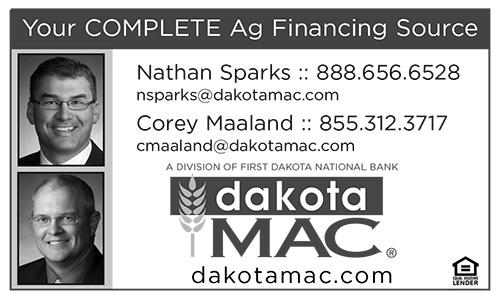 Your Complete Ag Financing Source: Nathan Sparks 888-656-6528 nsparks@dakotamac.com or Corey Maaland 855-312-3717 cmaaland@dakotamac.com